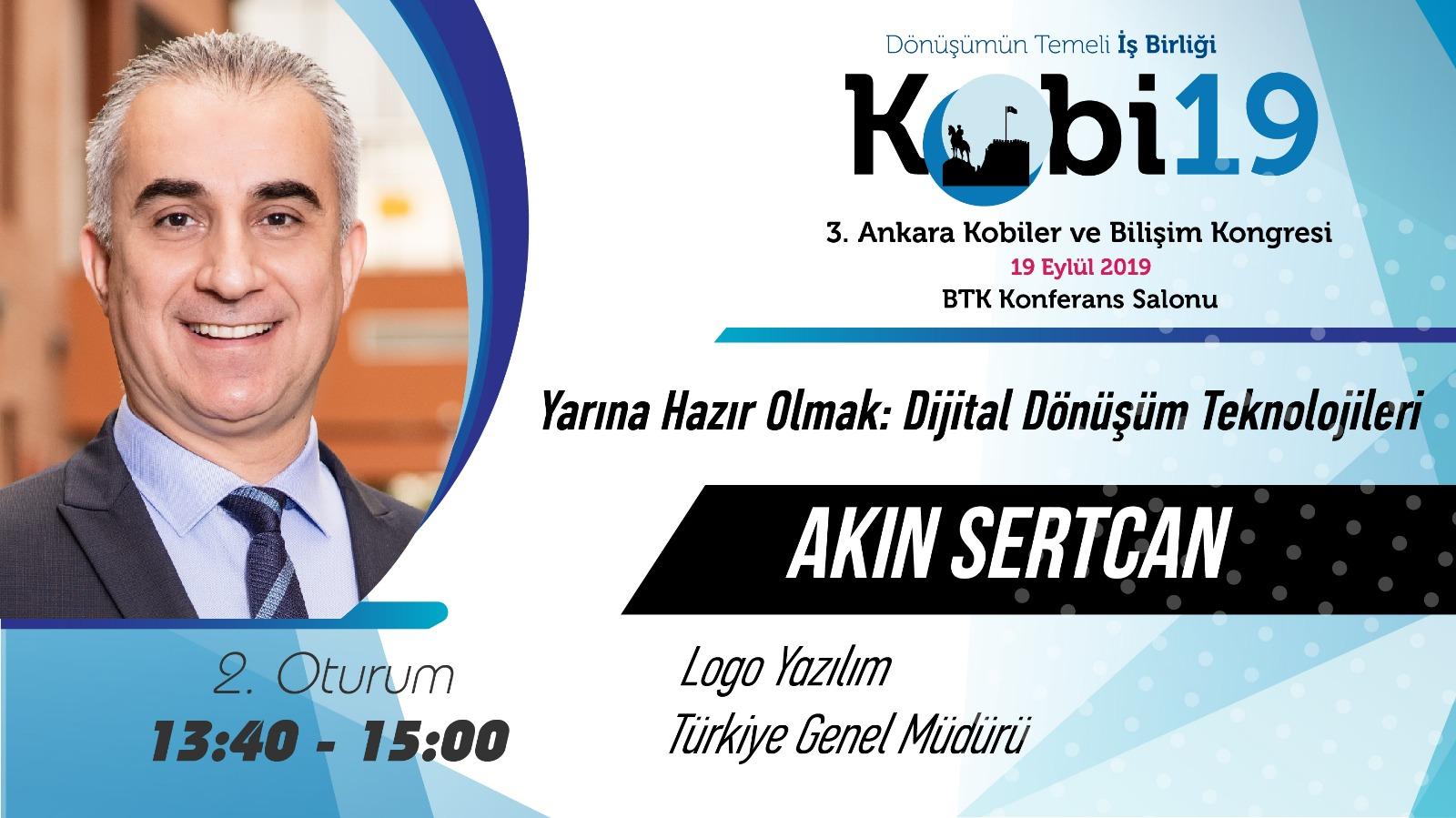 Akın SERTCAN - 3. Ankara Kobiler ve Bilişim Kongresi 2019