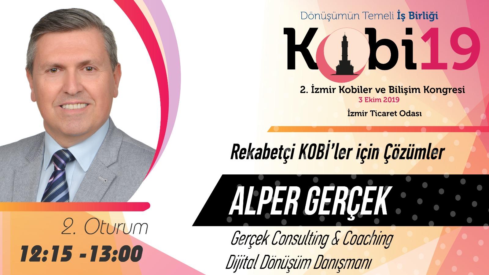Alper GERÇEK - 2. İzmir Kobiler ve Bilişim Kongresi 2019