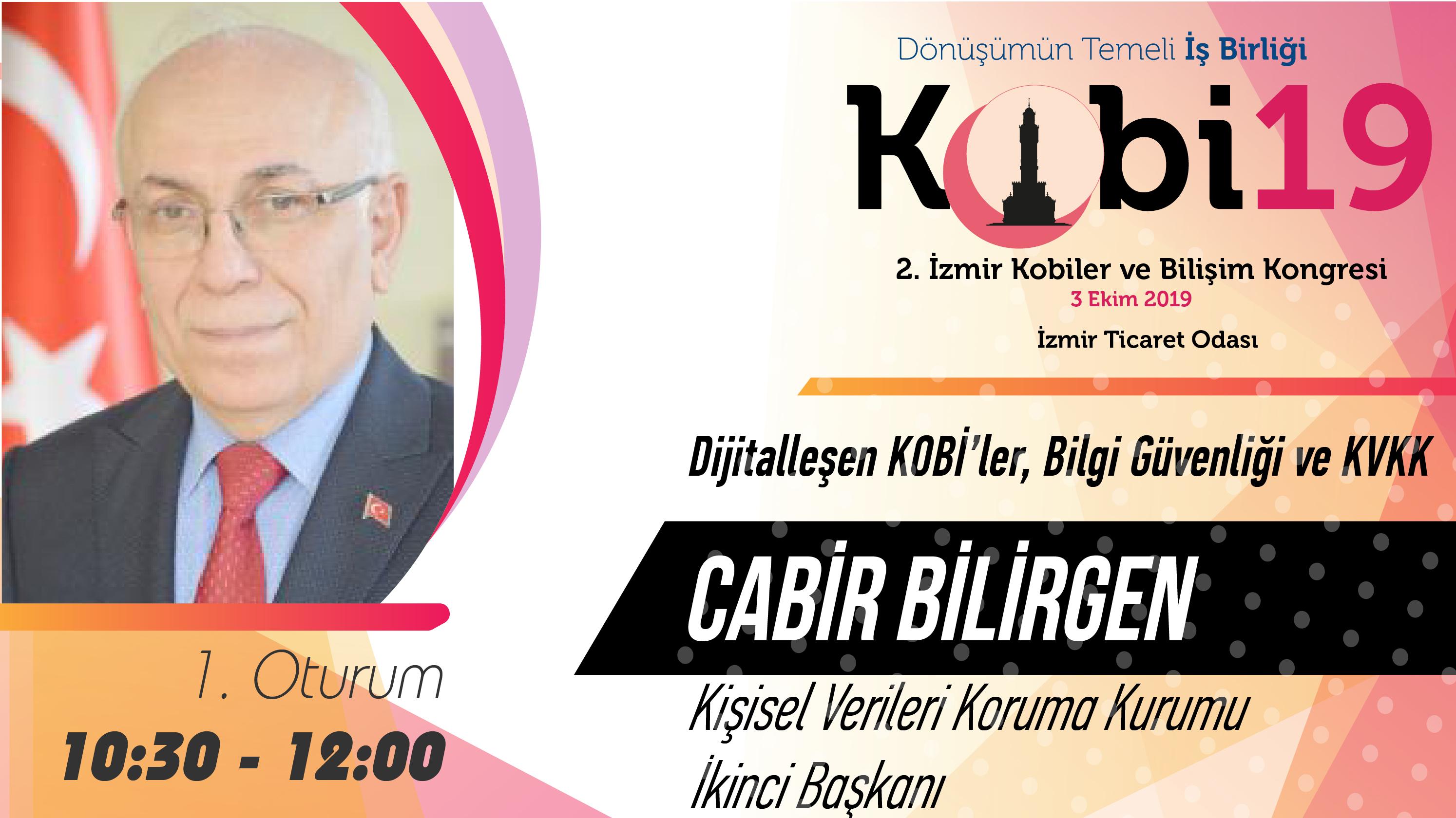 Cabir BİLİRGEN - 2. İzmir Kobiler ve Bilişim Kongresi 2019