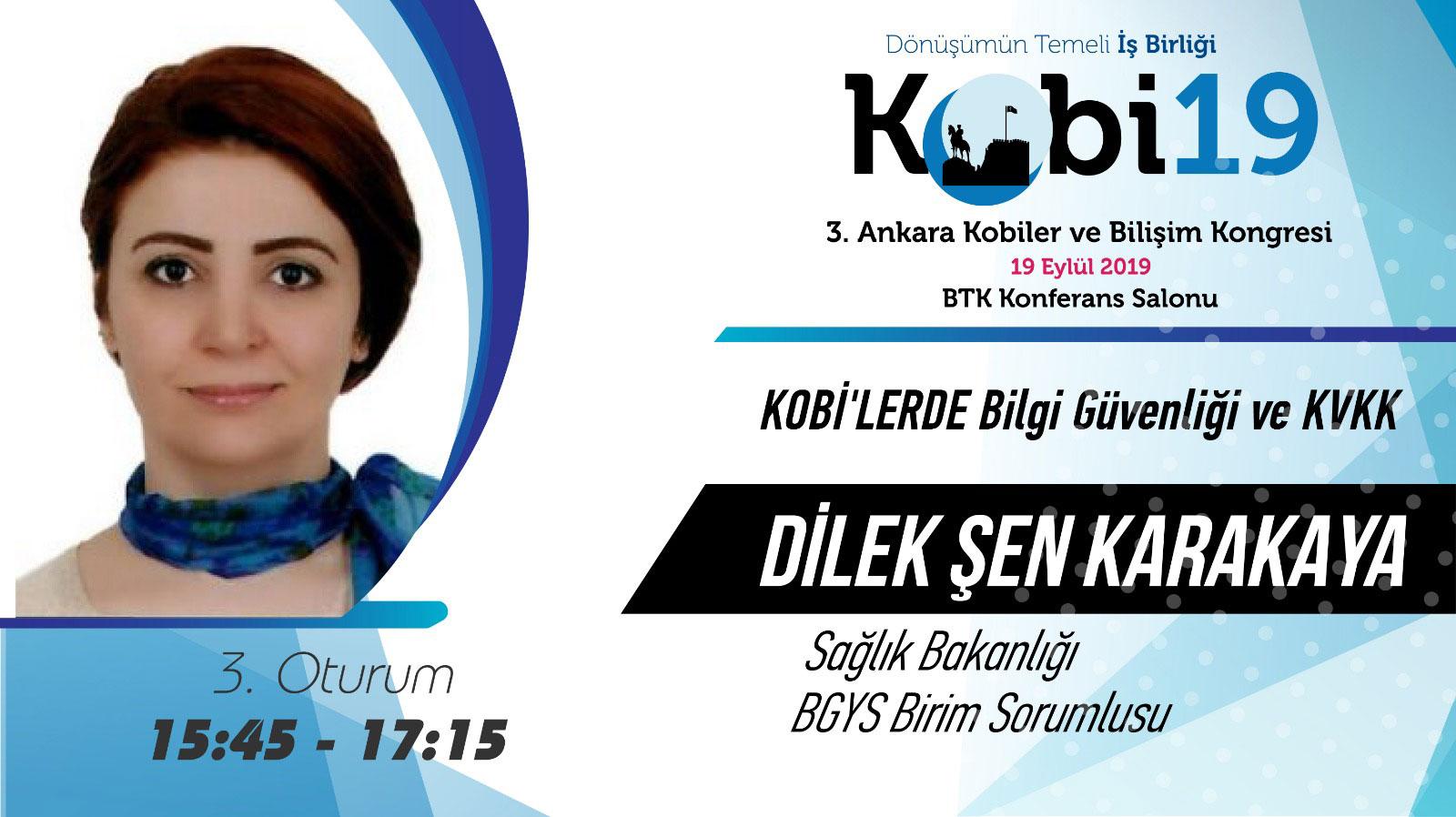 Dilek Şen Karakaya - 3. Ankara Kobiler ve Bilişim Kongresi 2019