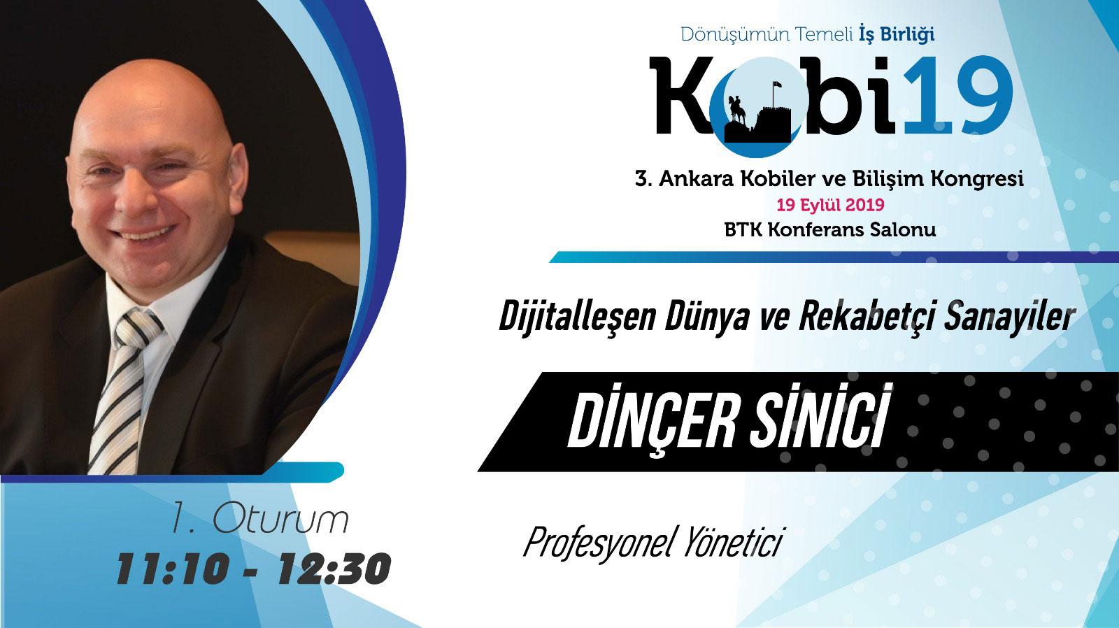 Dinçer Sinici - 3. Ankara Kobiler ve Bilişim Kongresi 2019