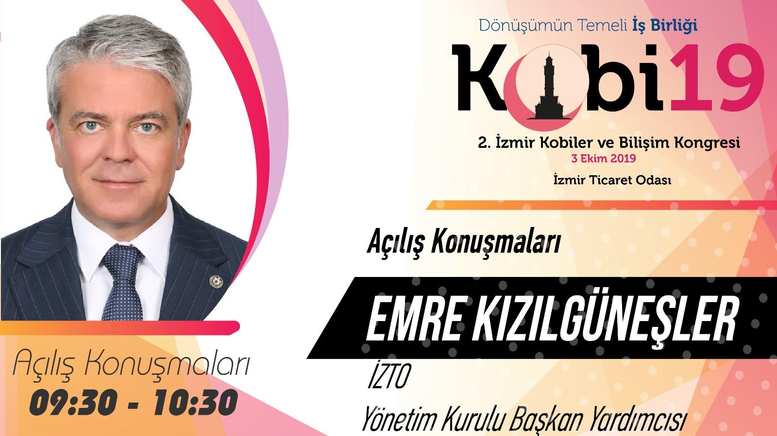 Emre KIZILGÜNEŞLER - 2. İzmir Kobiler ve Bilişim Kongresi 2019