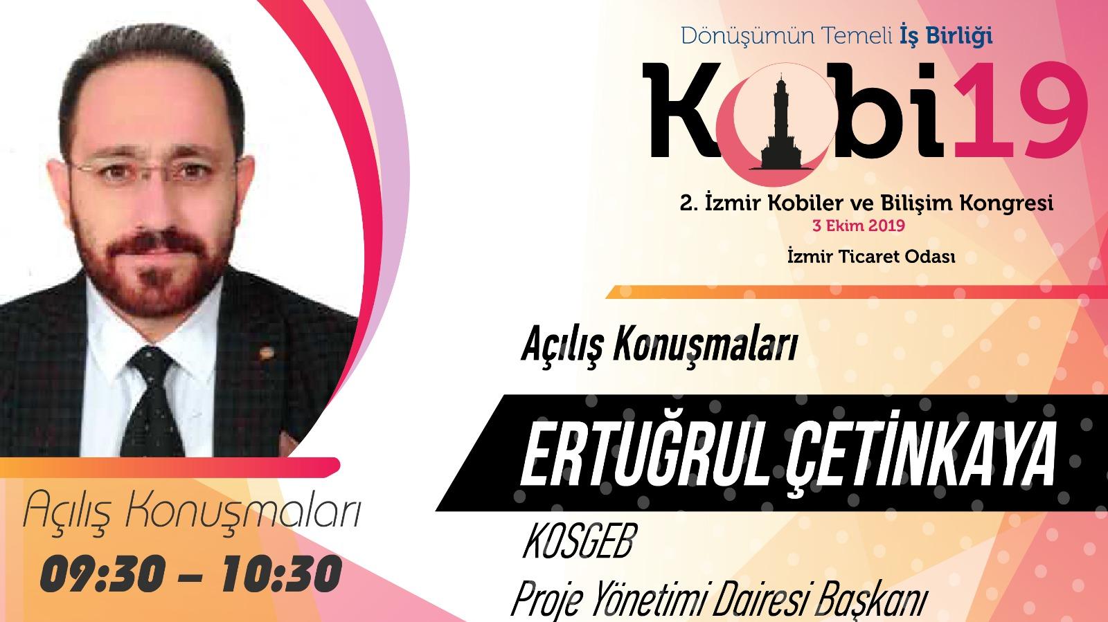 Ertuğrul ÇETİNKAYA - 2. İzmir Kobiler ve Bilişim Kongresi 2019