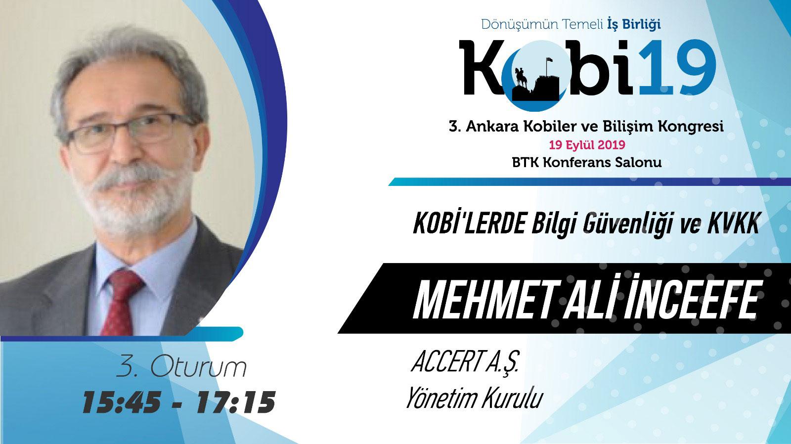 Mehmet Ali İnceefe - 3. Ankara Kobiler ve Bilişim Kongresi 2019