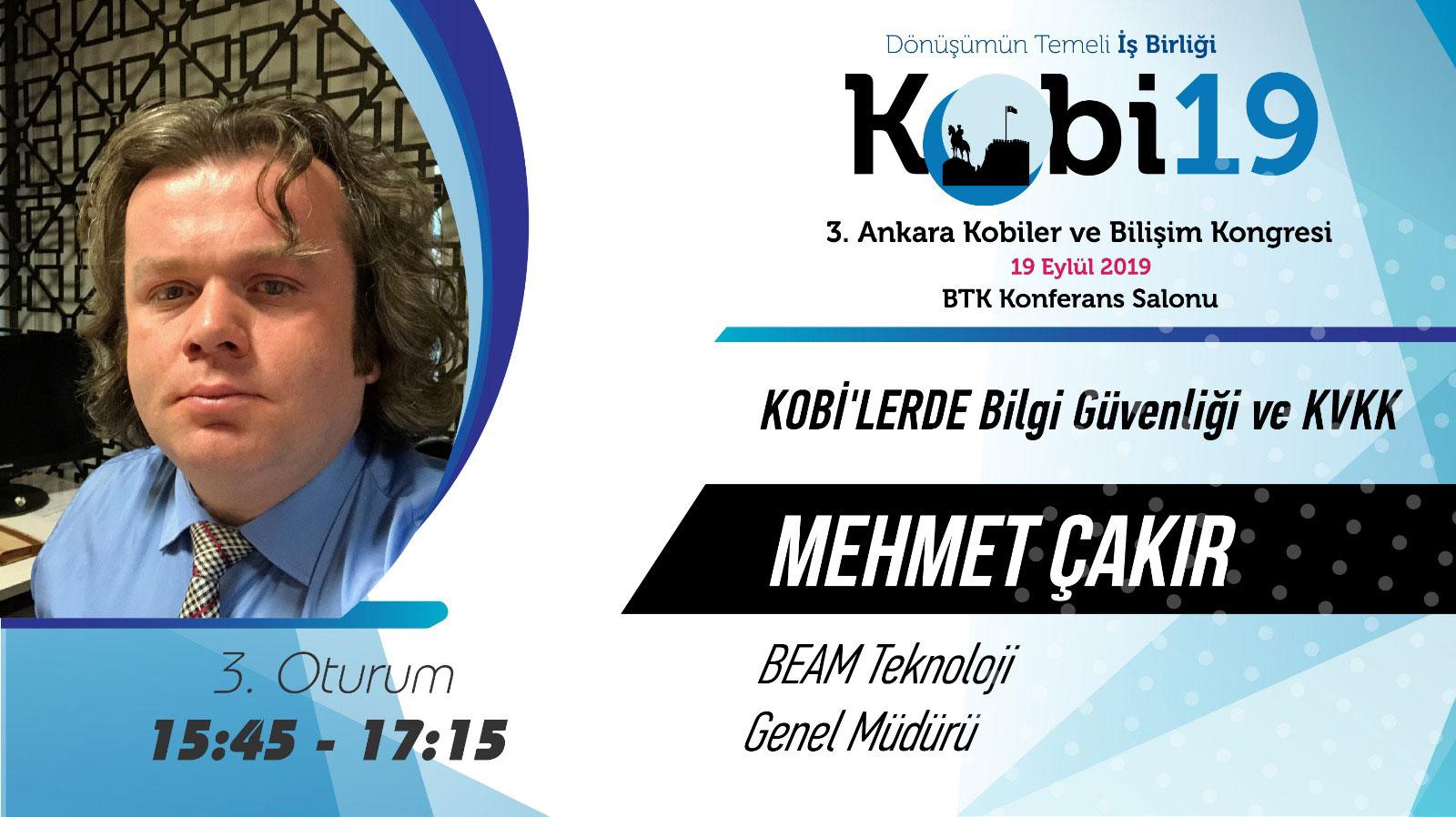 Mehmet Çakır - 3. Ankara Kobiler ve Bilişim Kongresi 2019