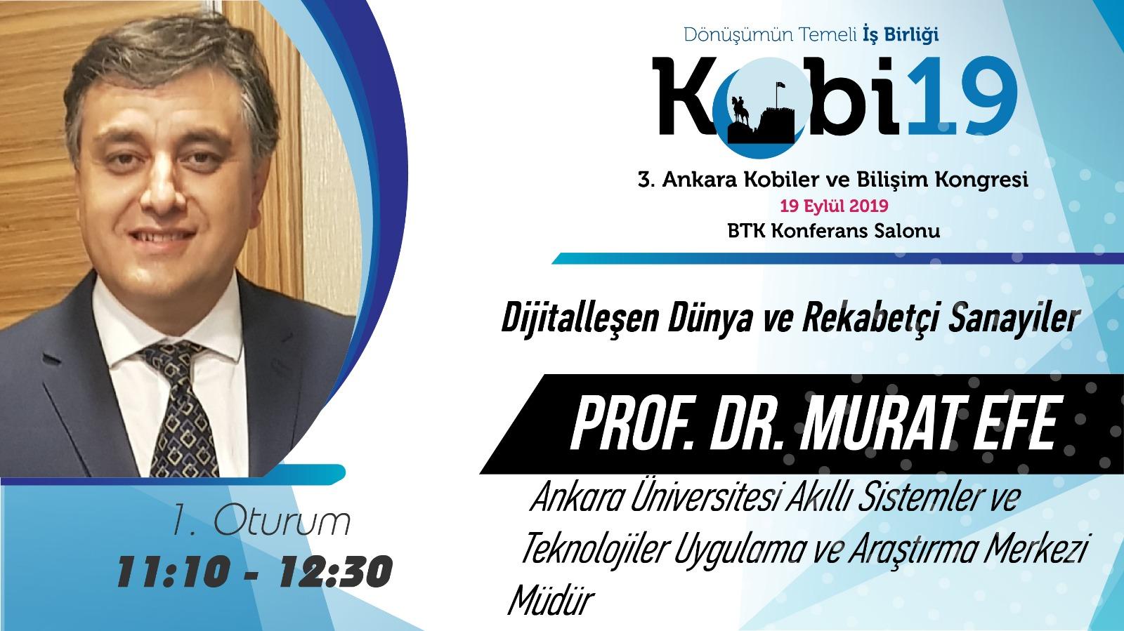Prof. Dr. Murat Efe - 3. Ankara Kobiler ve Bilişim Konferansı 2019