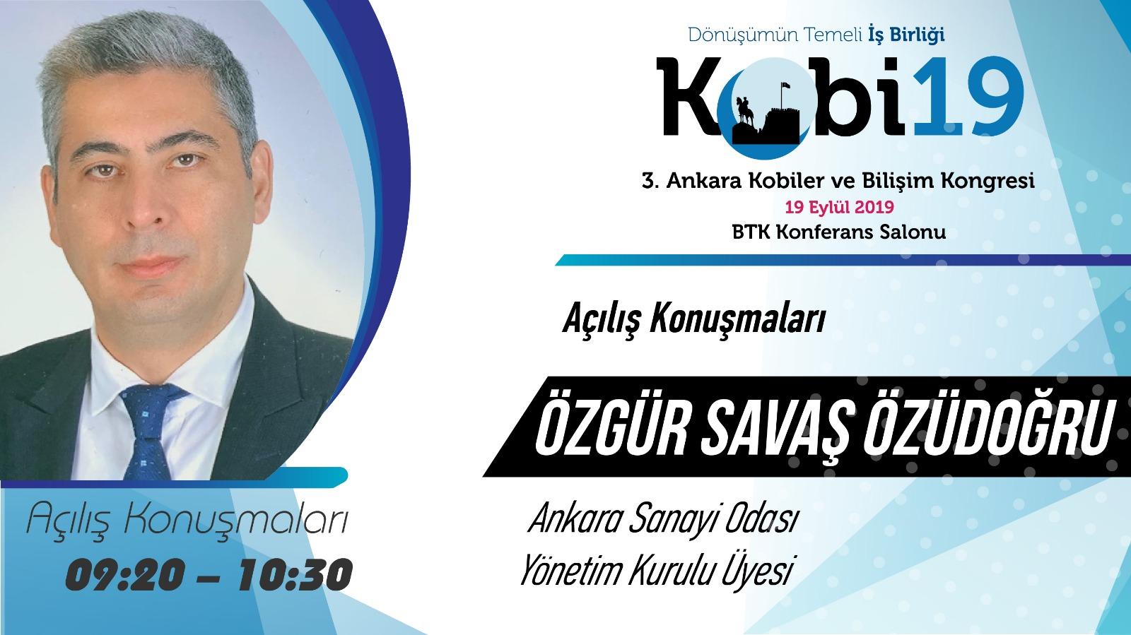 Özgür Savaş Özüdoğru - 3. Ankara Kobiler ve Bilişim Kongresi 2019