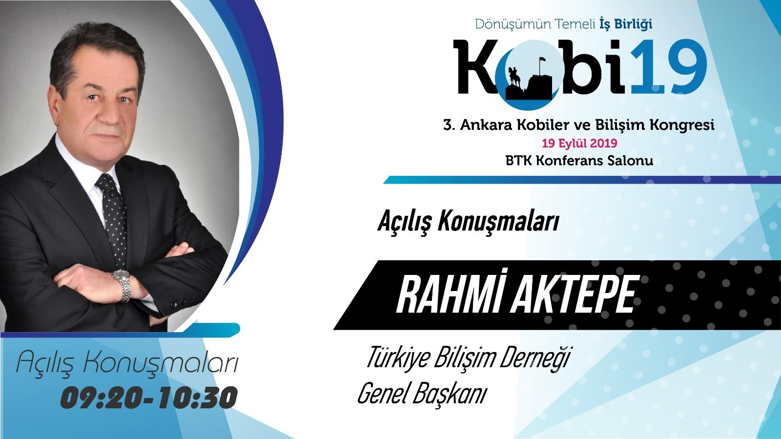 Rahmi AKTEPE - 3. Ankara Kobiler ve Bilişim Kongresi 2019