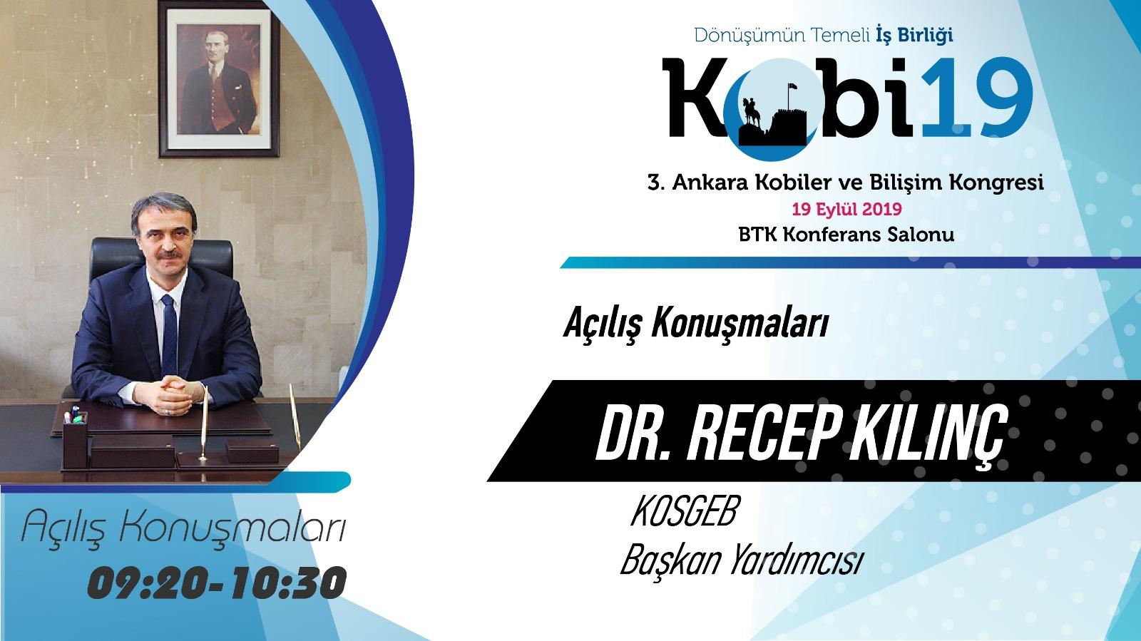 Recep KILINÇ - 3. Ankara Kobiler ve Bilişim Kongresi 2019