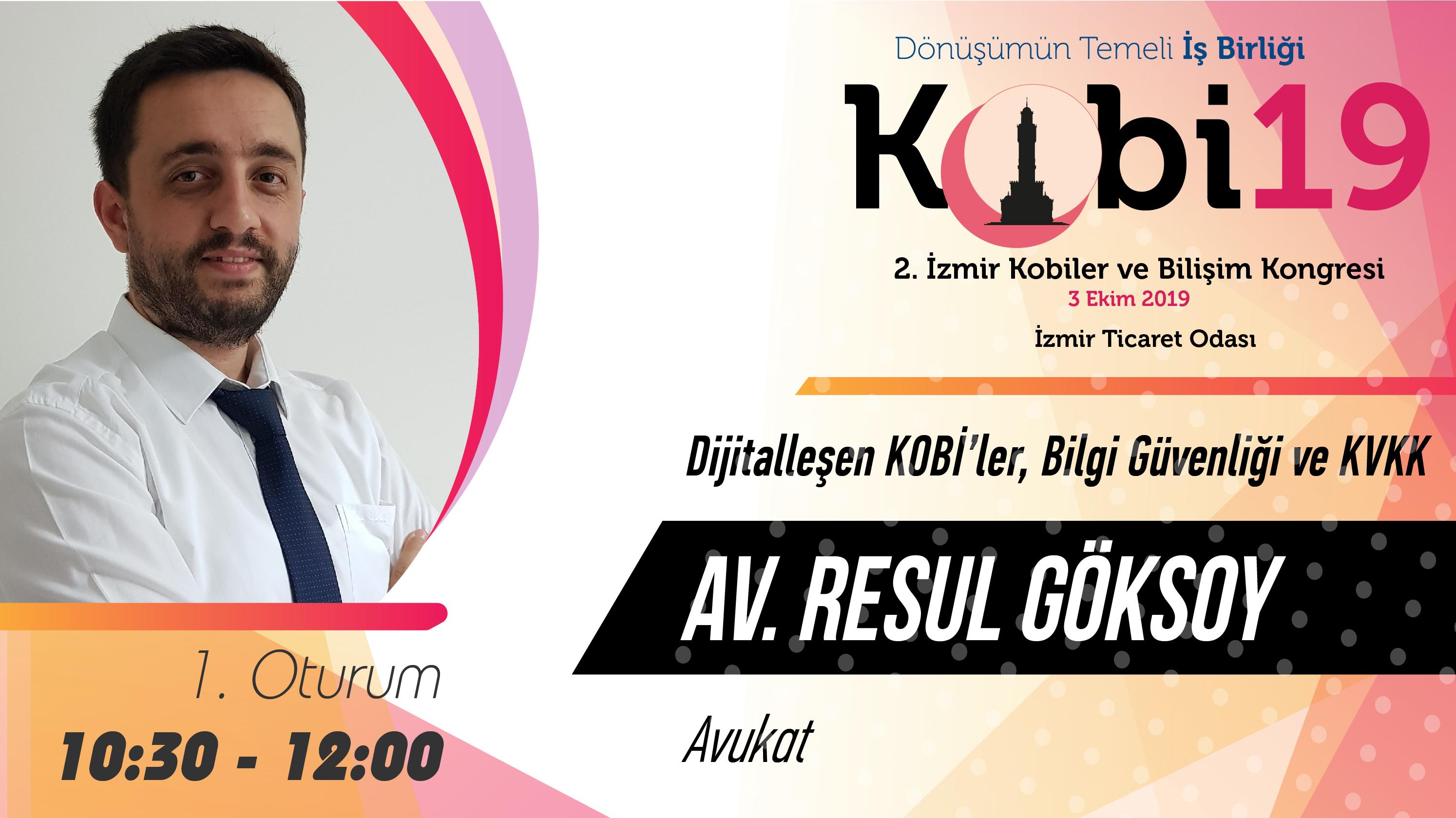 Resul GÖKSOY - 2. İzmir Kobiler ve Bilişim Kongresi 2019