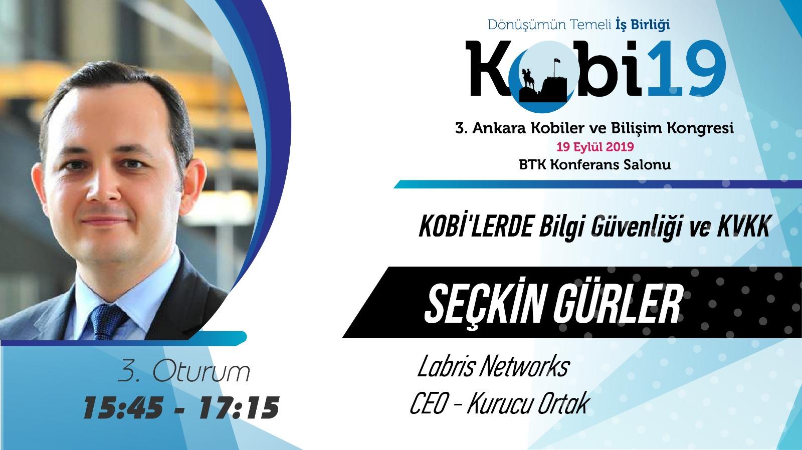 Seçkin GÜRLER - 3. Ankara Kobiler ve Bilişim Kongresi 2019