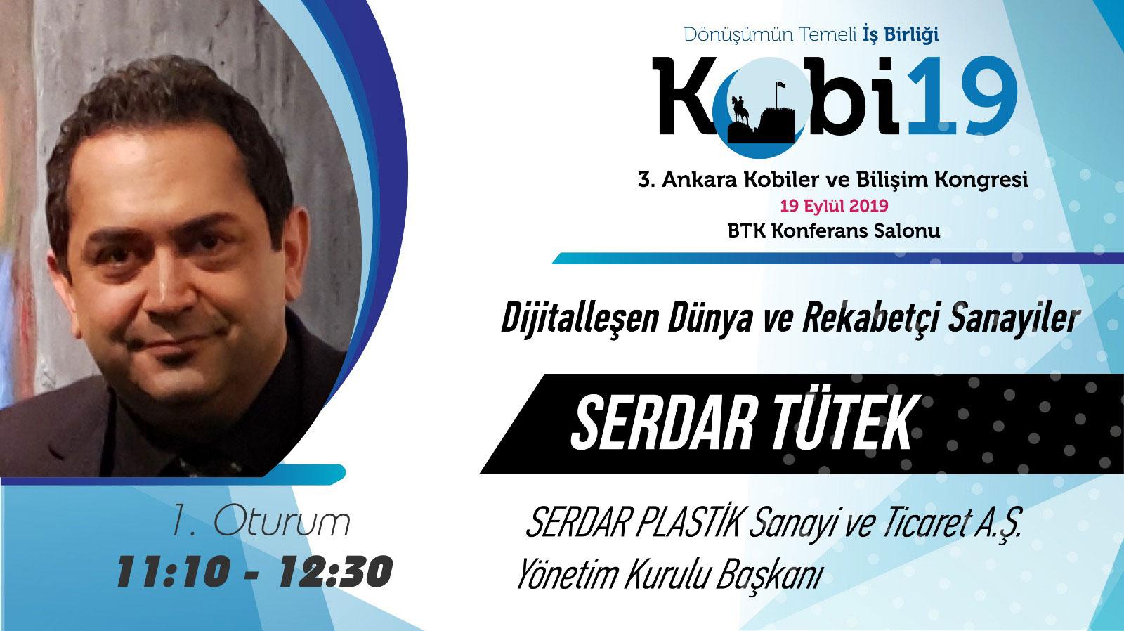 Serdar Tütek - 3. Ankara Kobiler ve Bilişim Kongresi 2019