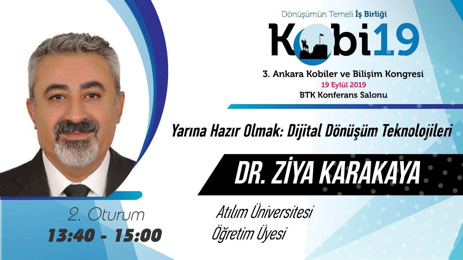 Ziya Karakaya - 3. Ankara Kobiler ve Bilişim Kongresi 2019