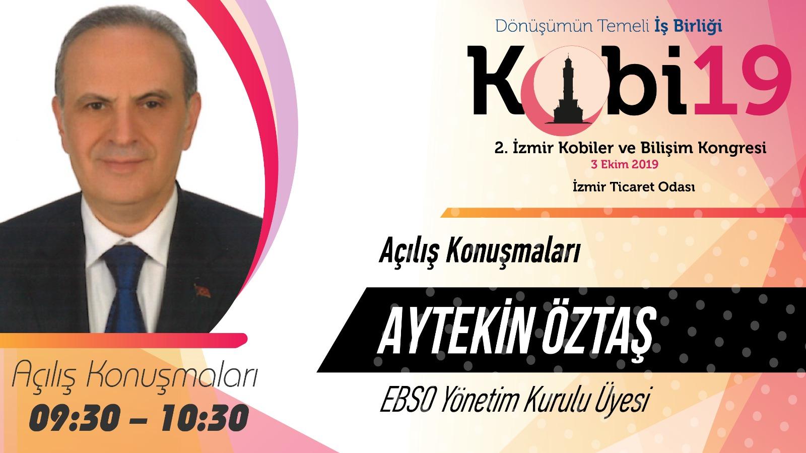 Aytekin ÖZTAŞ - 2. İzmir Kobiler ve Bilişim Kongresi 2019