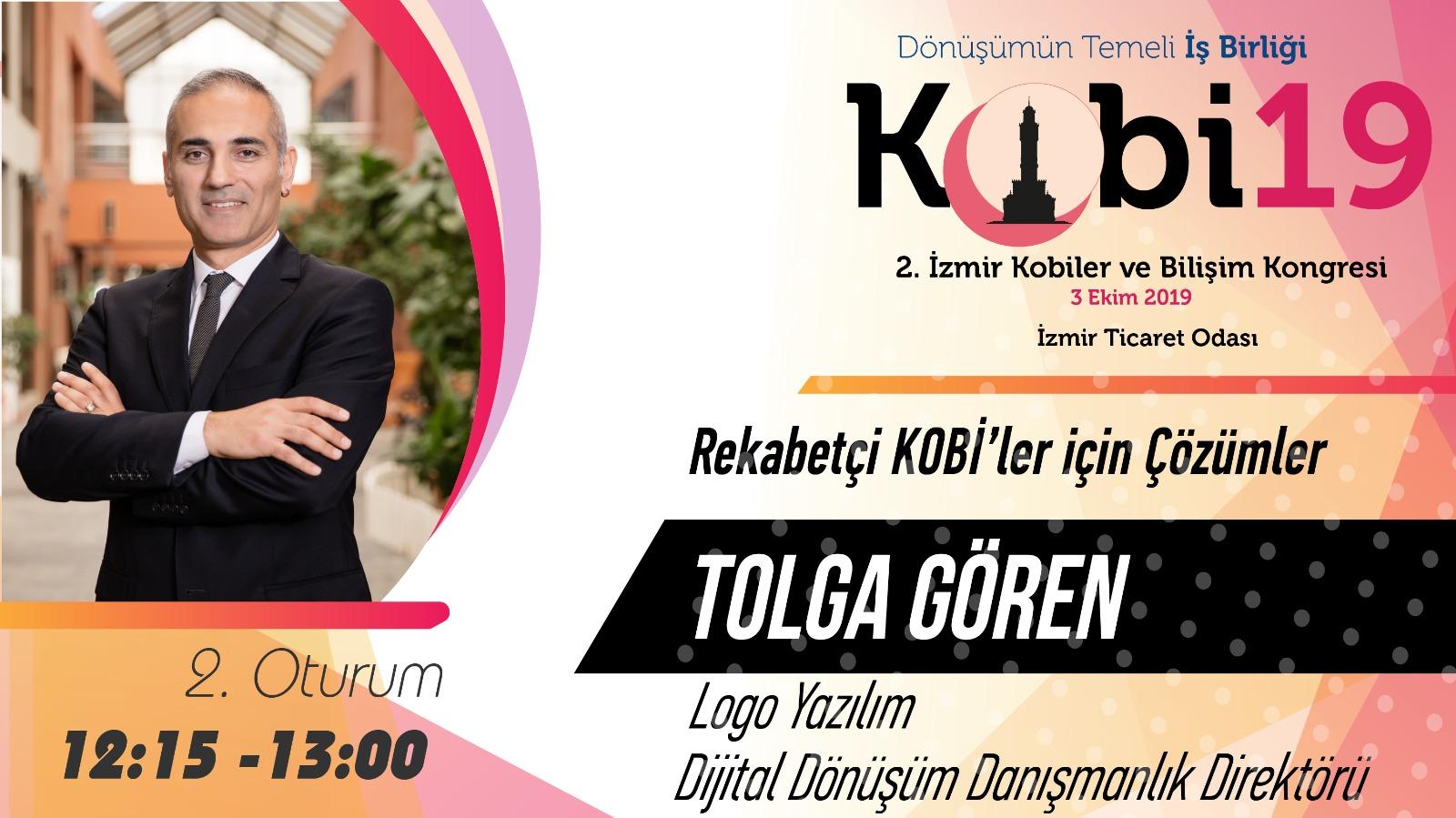 Tolga GÖREN - 2. İzmir Kobiler ve Bilişim Kongresi 2019
